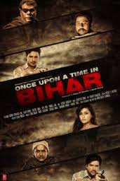 Once Upon Time in Bihar Poster