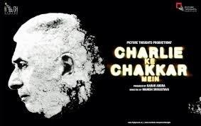 Charlie Ke Chakkar Mein Poster